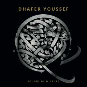 Dhafer Youssef (geb. 1967): Sounds Of Mirrors, CD