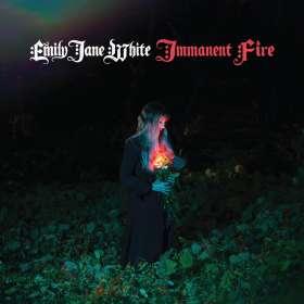Emily Jane White: Immanent Fire (Digipack), CD