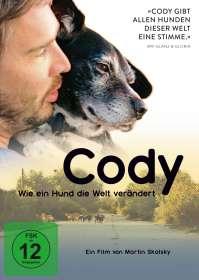 Martin Skalsky: Cody - Wie ein Hund die Welt verändert, DVD