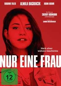Sherry Hormann: Nur eine Frau, DVD