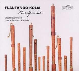 Flautando Köln - La Spiritata, CD