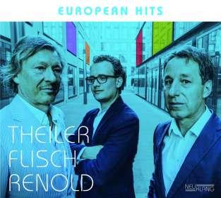 Theiler Flisch Renold: European Hits, CD