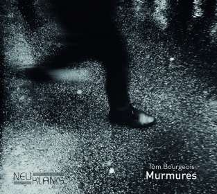 Tom Bourgeois: Murmures, 2 CDs