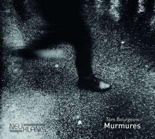 Tom Bourgeois: Murmures, 2 CDs