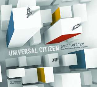 David Tixier (geb. 1989): Universal Citizen, CD