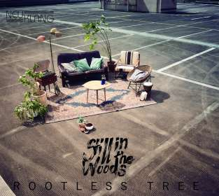 Still In The Woods: Rootless Tree, CD