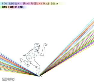 Dumoulin, Remi / Ruder, Bruno / Bisclay, Arnaud: Das Rainer Trio, CD