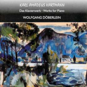 Karl Amadeus Hartmann (1905-1963): Klavierwerke, CD