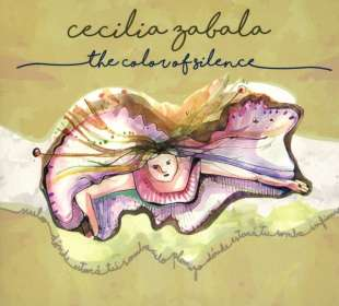 Cecilia Zabala: The Color Of Silence, CD
