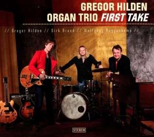 Gregor Hilden: First Take, CD