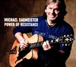 Michael Sagmeister (geb. 1959): Power Of Resistance, CD