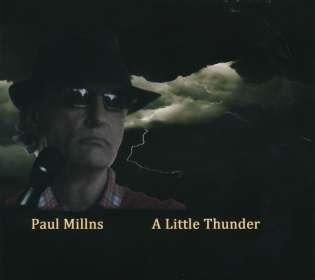 Paul Millns: A Little Thunder, CD