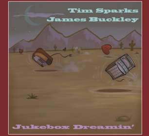 Tim Sparks & James Buckley: Jukebox Dreamin', CD