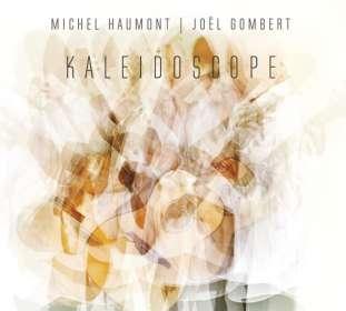 Michel Haumont & Joël Gombert: Kaleidoscope, CD