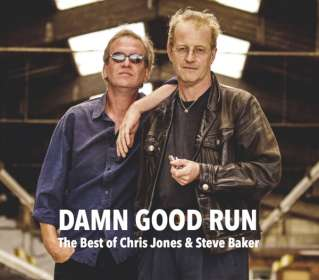 Steve Baker & Chris Jones: Damn Good Run, CD