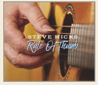 Steve Hicks: Rule Of Thumb, CD