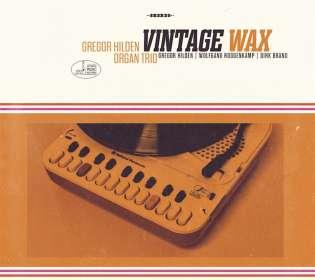 Gregor Hilden: Vintage Wax, CD