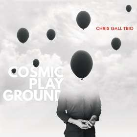 Chris Gall (geb. 1975): Cosmic Playground, CD