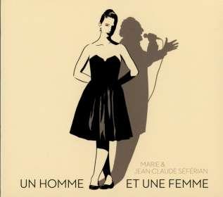 Jean-Claude & Marie Séférian: Un Homme Et Une Femme, CD
