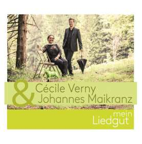 Cecile Verny & Johannes Maikranz: Mein Liedgut, CD