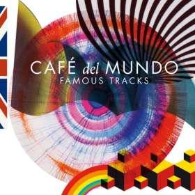 Café Del Mundo: Famous Tracks, CD
