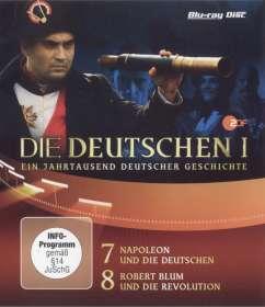 Geschichte & Zeitgeschichte Olaf Götz Christian Twente Stephan Koester Erica von Moeller Robert Wiezorek : Die Deutschen Teil 7+8: Napoleon / Robert Blum (Blu-ray), BR