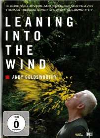Thomas Riedelsheimer: Leaning into the Wind - Andy Goldsworthy (OmU), DVD