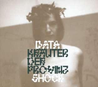 Datashock: Kräuter der Provinz, CD