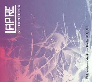 Lapre: Auferstehung(Elektronische Musik aus Berlin 1983/1984, CD