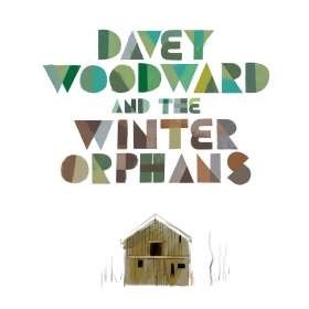 Davey And The Winter Orphans Woodward: Davey Woodward And The Winter Orphans, CD