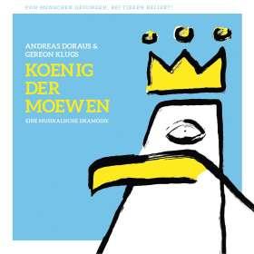 König Der Moewen: Andreas Doraus & Gereon Klugs 'König der Möwen', CD