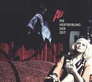 ALU: Die Vertreibung der Zeit, CD