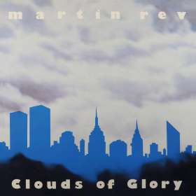 Martin Rev: Clouds Of Glory, CD