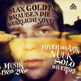Max Goldt: Draußen die herrliche Sonne (Musik 1980-2000), CD