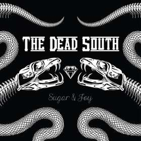 The Dead South: Sugar & Joy (Ltd.Bonus Track + Patch Edition), CD
