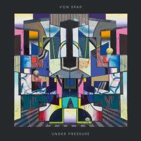 Von Spar: Under Pressure, CD