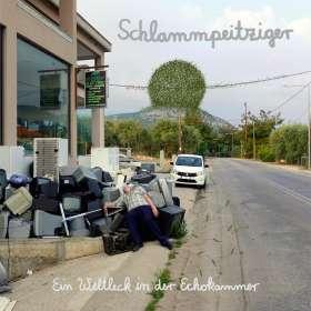 Schlammpeitziger: Ein Weltleck in der Echokammer, CD
