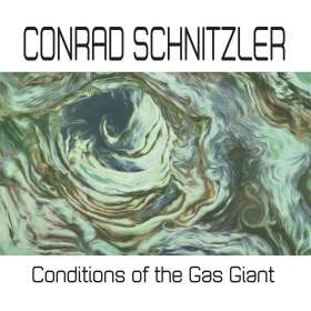 Conrad Schnitzler: Conditions Of The Gas Giant, CD