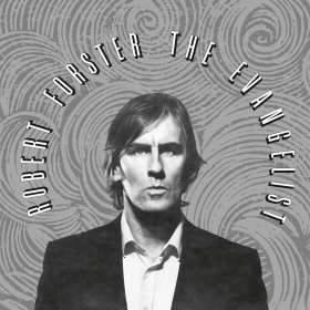 Robert Forster: The Evangelist, CD