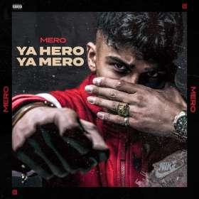 MERO: Ya Hero Ya Mero, CD