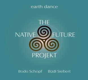 Büdi Siebert & Bodo Schopf: The Native Future Projekt, CD