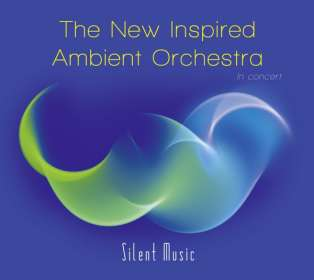 Büdi Siebert & The New Inspired Ambient Orchestra: Silent Music, CD