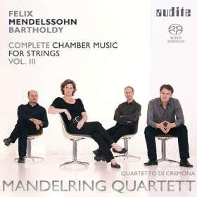 Felix Mendelssohn Bartholdy (1809-1847): Sämtliche Kammermusik für Streicher Vol.3, SACD