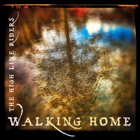 High Line Riders: Walking Home, CD