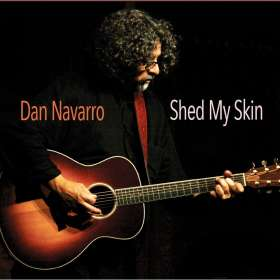 Dan Navarro: Shed My Skin, CD