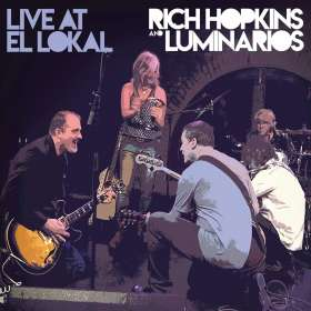 Rich Hopkins & Luminarios: Live At El Lokal, CD
