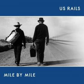 US Rails: Mile By Mile, CD