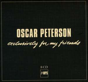 Oscar Peterson (1925-2007): Exclusively For My Friends, 8 CDs