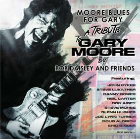 Bob Daisley: Moore Blues For Gary - A Tribute To Gary Moore, CD