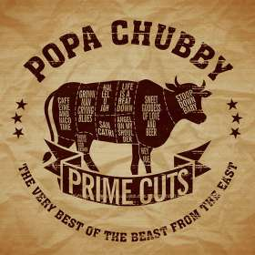 Popa Chubby (Ted Horowitz): Prime Cuts - The Very Best Of The Beast From The East, 2 CDs